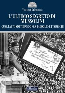 L'ultimo Segreto di Mussolini